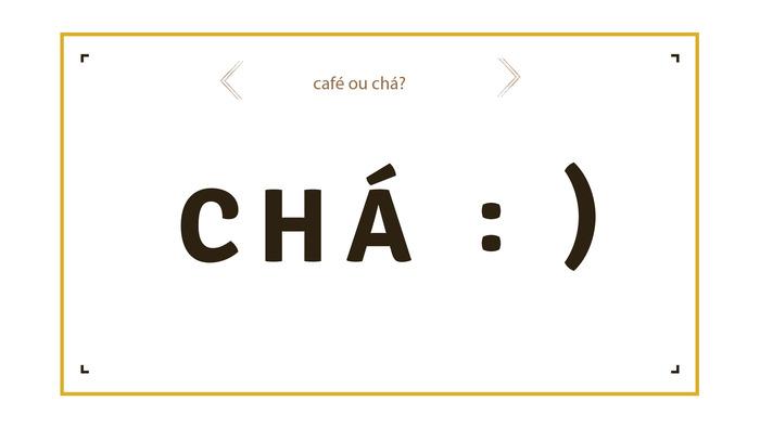 Regular comtijolo cafe ou cha pergunta 1 01